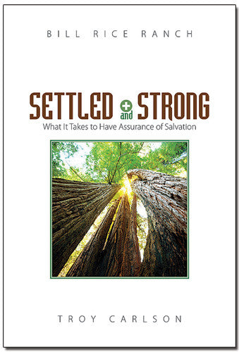 Settled and Strong: Assurance of Salvation