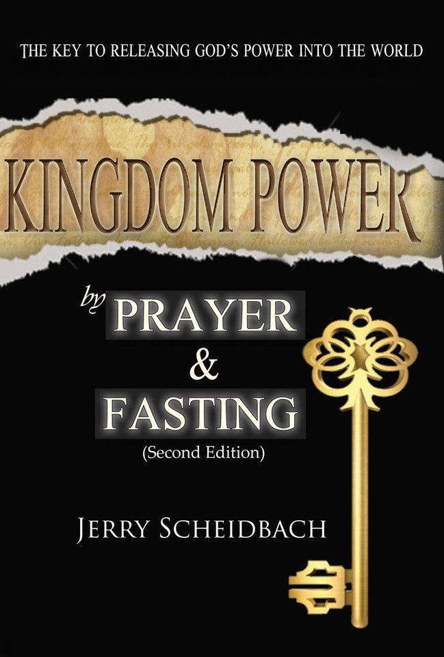 Kingdom Power by Prayer and Fasting