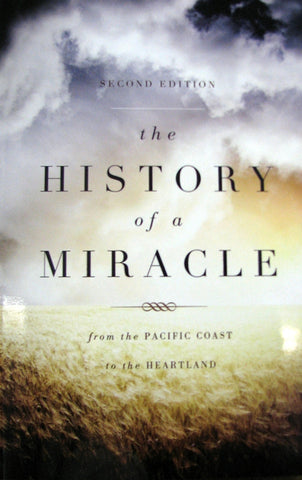 The History of a Miracle, 2nd Edition