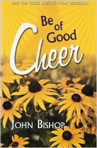 Be of Good Cheer - Books from Heartland Baptist Bookstore