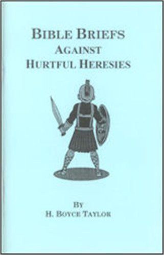 Bible Briefs Against Hurtful Heresies - Books from Heartland Baptist Bookstore