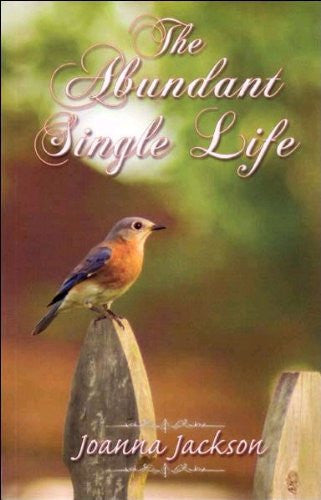 Abundant Single Life - Books from Heartland Baptist Bookstore