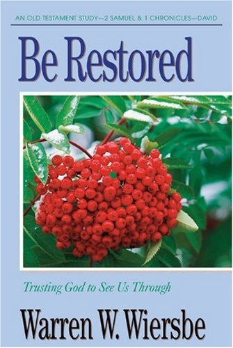 Be Restored (2 Samuel & I Chronicles) - Books from Heartland Baptist Bookstore