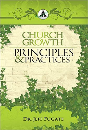 Church Growth Principles and Practices