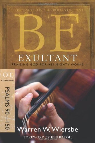 Be Exultant, 2ed - Books from Heartland Baptist Bookstore