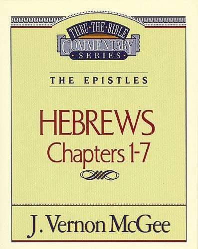 Hebrews Chapters 1-7 The Epistles