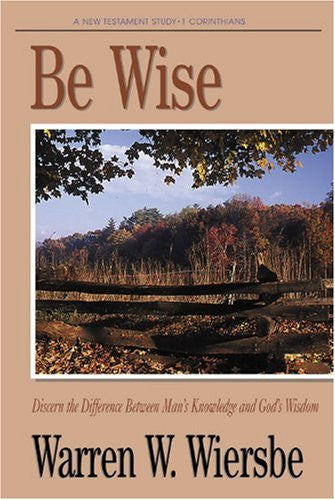 Be Wise (1 Corinthians) - Books from Heartland Baptist Bookstore