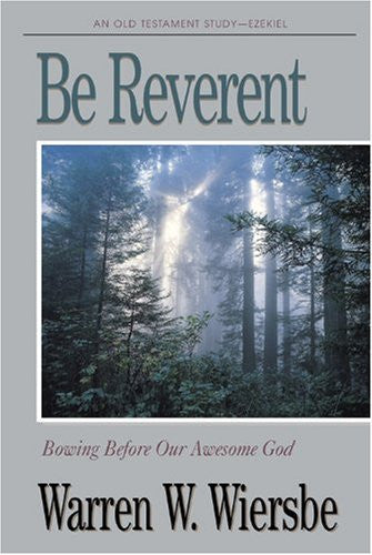 Be Reverent (Ezekiel) - Books from Heartland Baptist Bookstore