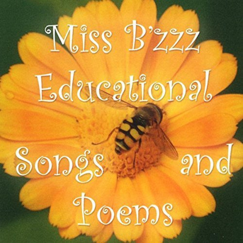 Miss B'zzz Educational Songs and Poems (CD)