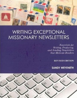 Writing Exceptional Missionary Letters Revised Ed.
