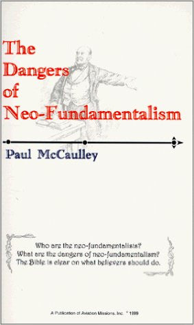 Dangers of Neo-Fundamentalism