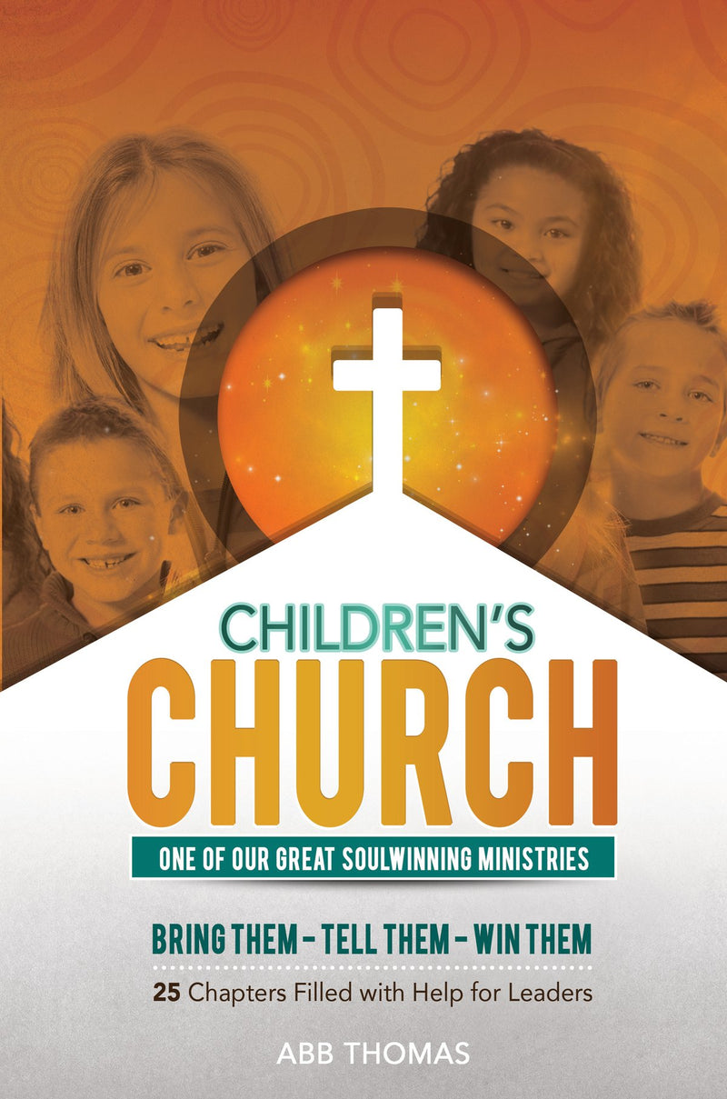 Children's Church– One of Our Great Soulwinning Ministries