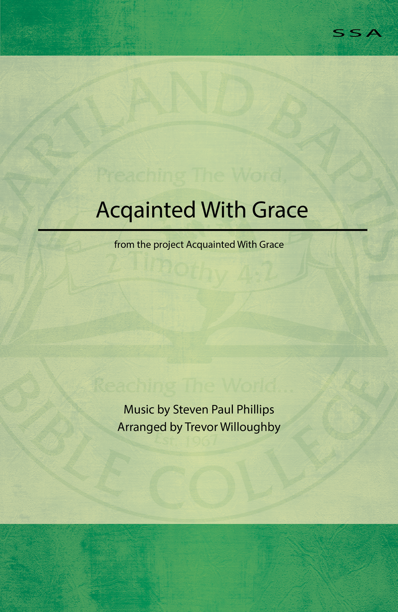 Acquainted With Grace