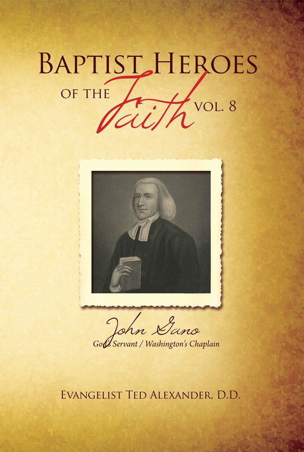 Baptist Heroes of the Faith Volume 8