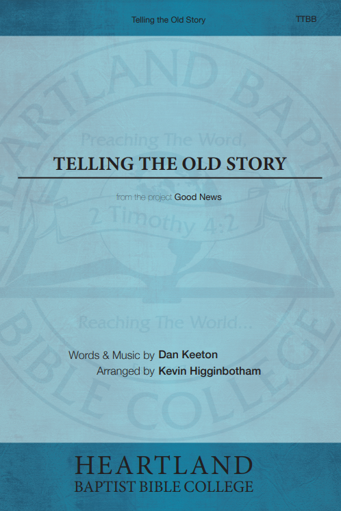 Telling the Old Story (Sheet Music)