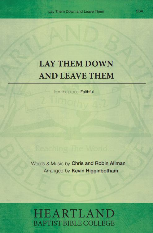 Lay Them Down and  Leave Them (Sheet Music)