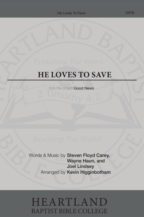 He Loves to Save (Sheet Music)