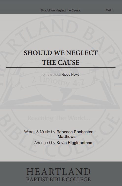 Should We Neglect the Cause (Sheet Music)