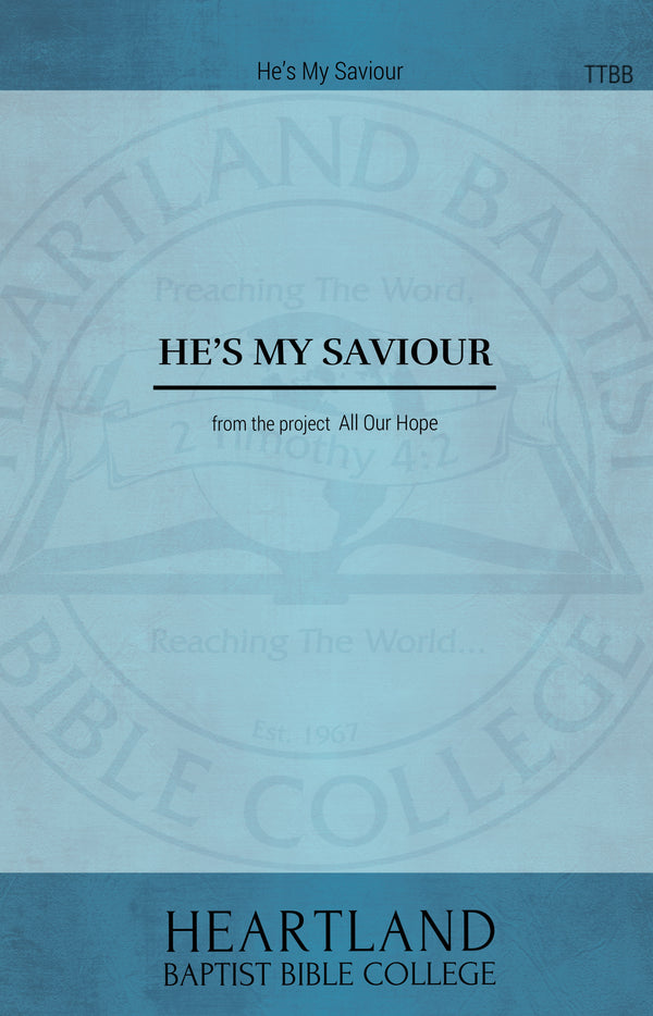 He's My Saviour (Sheet Music)