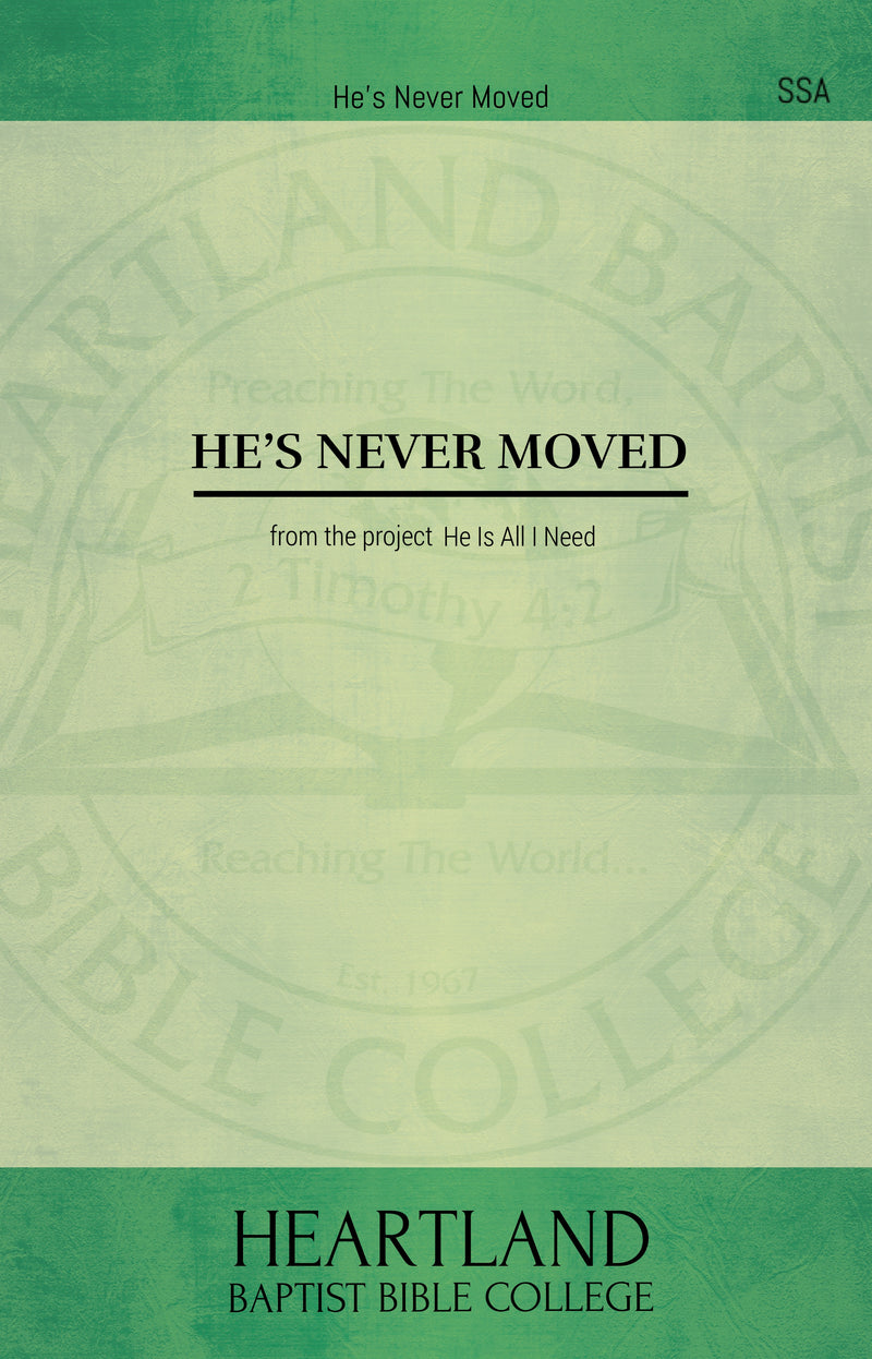 He's Never Moved (Sheet Music)