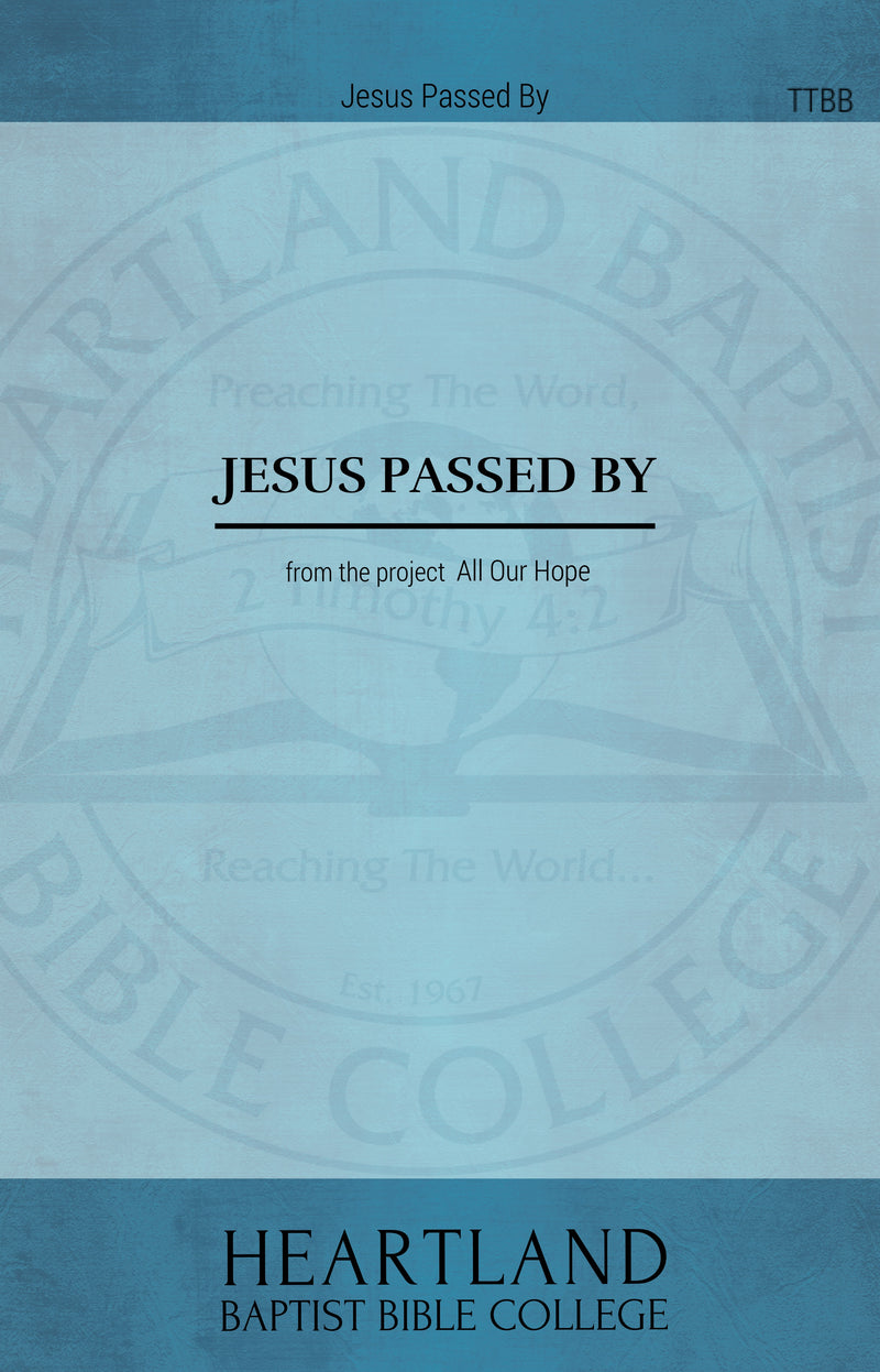 Jesus Passed By (Sheet Music)