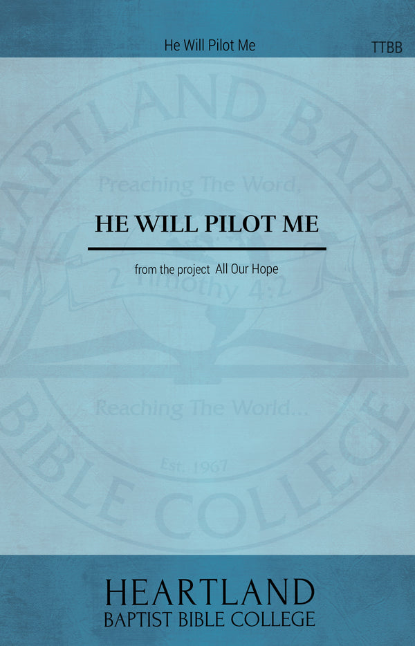 He Will Pilot Me (Sheet Music)