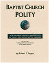Baptist Church Polity, 2 vols.  (with Resource Appendix CD)