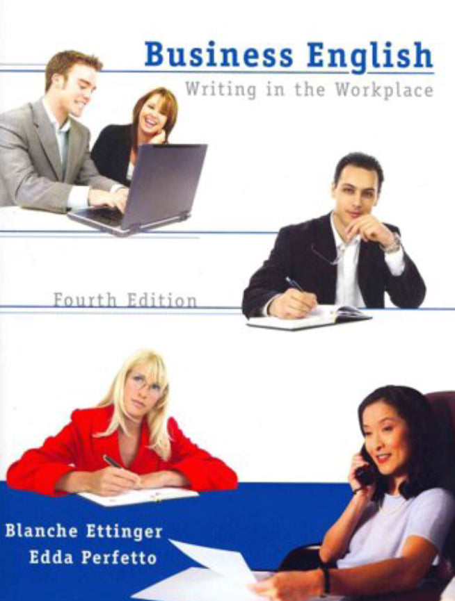 Business English, Writing in the Workplace, 4ed