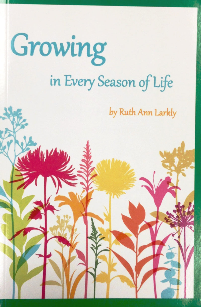 Growing in Every Season of Life