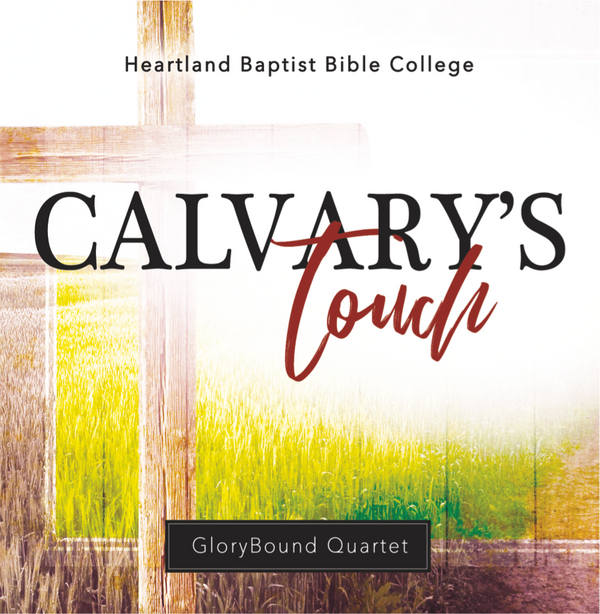 Calvary's Touch, CD