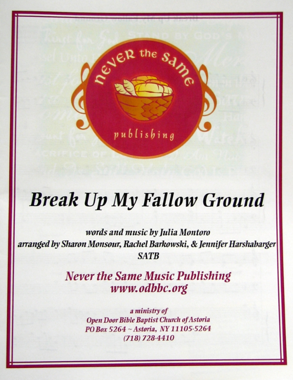 Break Up My Fallow Ground - Sheet Music from Heartland Baptist Bookstore
