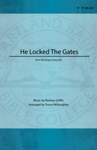 He Locked the Gates