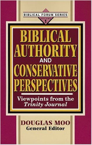 Biblical Authority and Conservative Perspectives