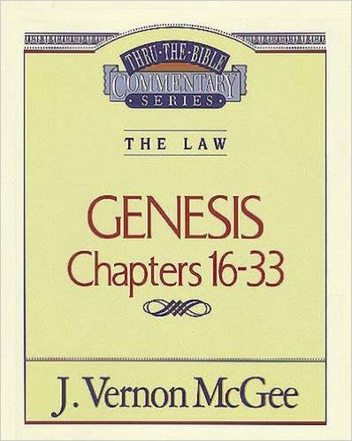 Genesis Chapters 16-33: The Law