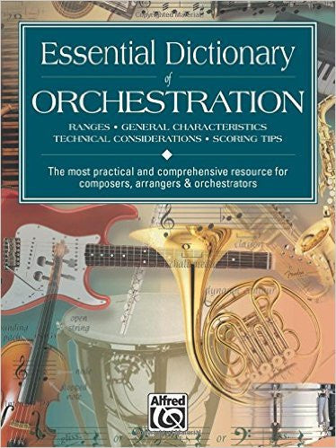 Essential Dictionary of Orchestration 2nd edition