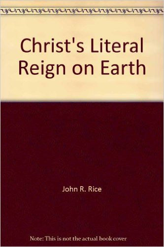 Christ's Literal Reign on Earth