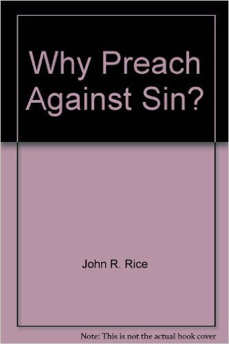 Why Preach Against Sin