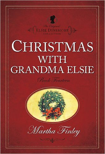 Christmas with Grandma Elsie, Book 14