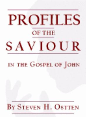 Profiles of the Savior in John