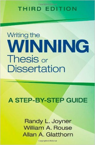 Writing the Winning Thesis or Dissertation, 3rd Ed