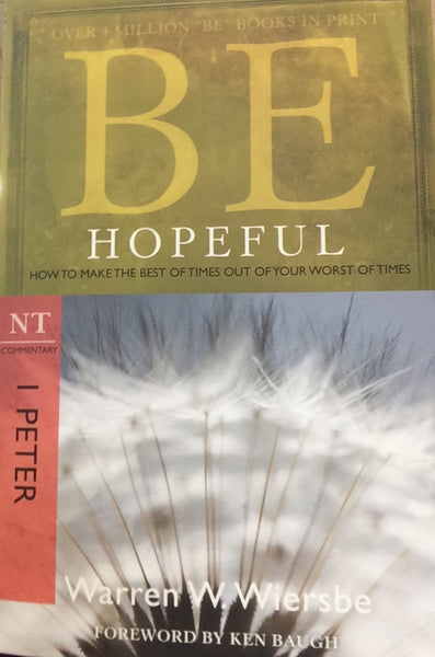 Be Hopeful, 2ed (1 Peter)