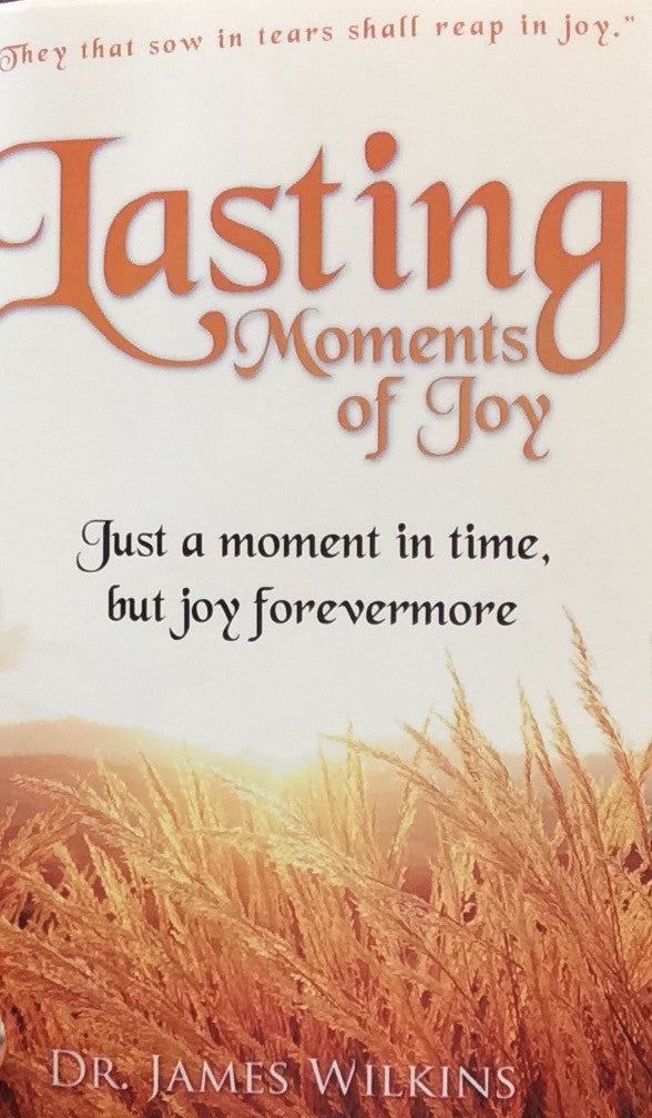 Lasting Moments of Joy