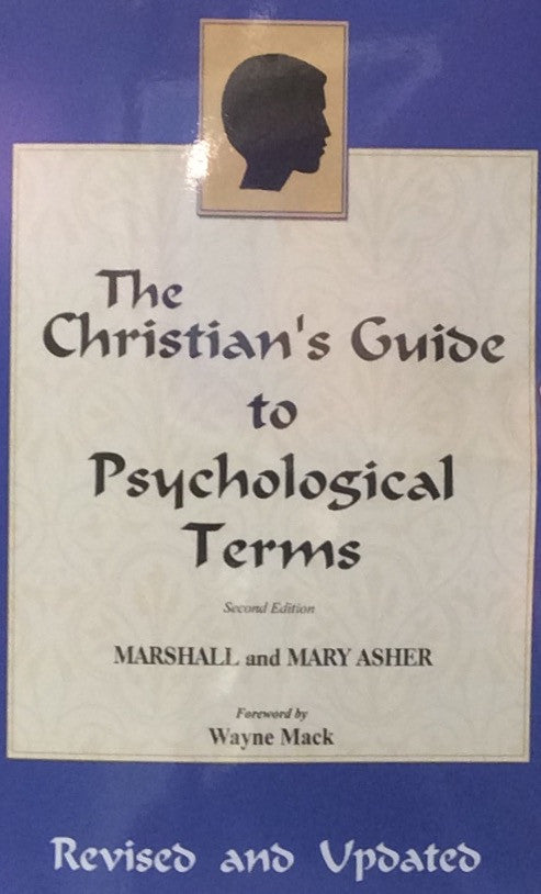 Christian's Guide to Psychological Terms, 2nd Ed.