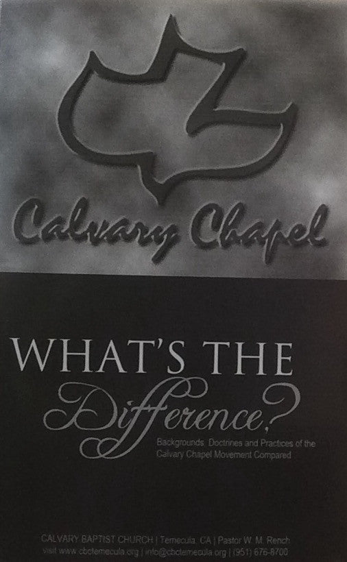 Calvary Chapel: What's the Difference?