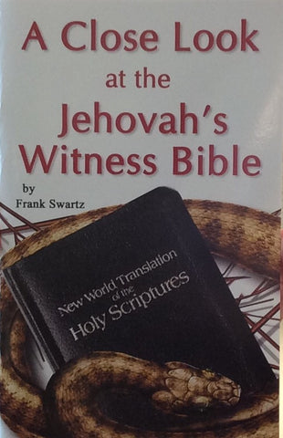 A Close Look At The Jehovah's Witness Bible