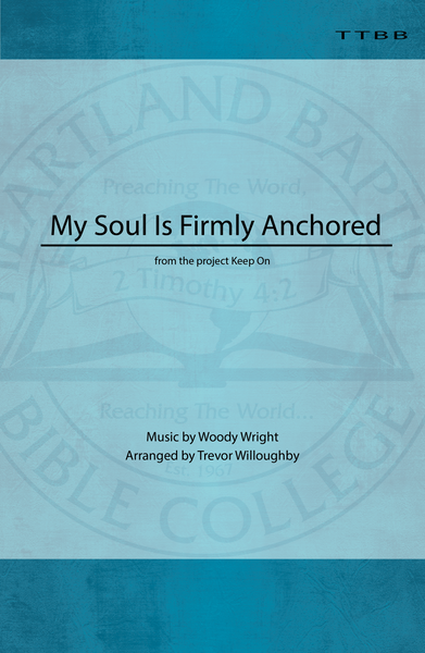 My Soul Is Firmly Anchored