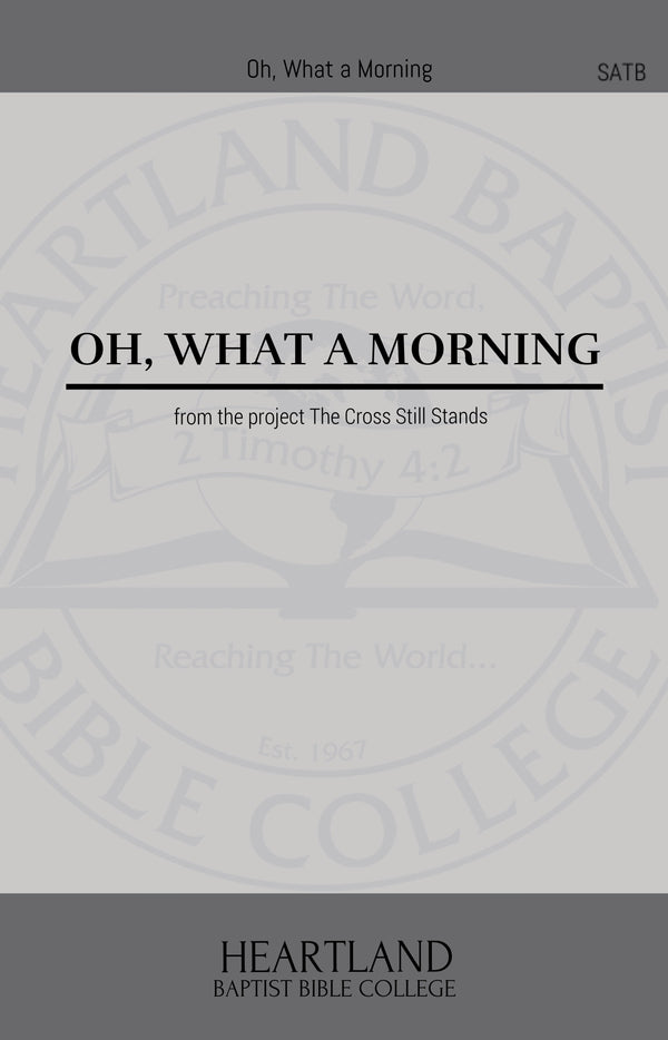 Oh What a Morning (Sheet Music)