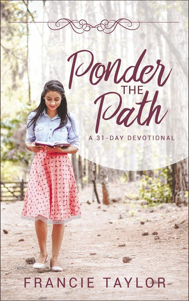 Ponder the Path: A 31-Day Devotional