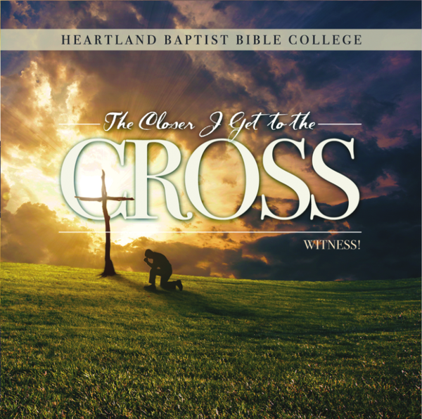 The Closer I Get to the Cross CD