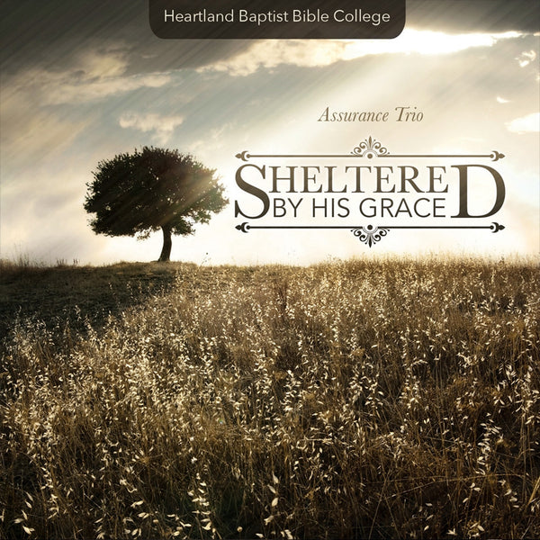 Sheltered by His Grace (MP3)
